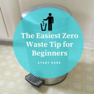 easiest zero waste tip for beginners
