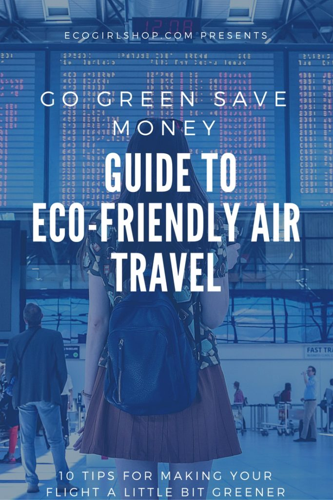 Guide to Eco-friendly air travel